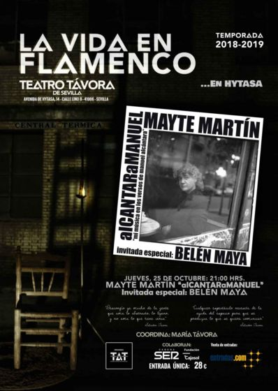 La Vida en Flamenco con Mayte Martín.