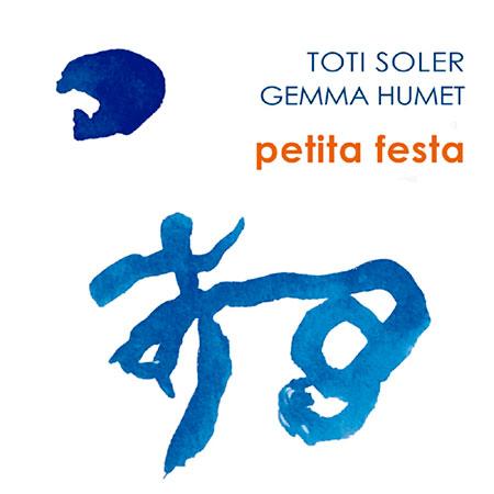Portada del disco «Petita festa» de Toti Soler y Gemma Humet.