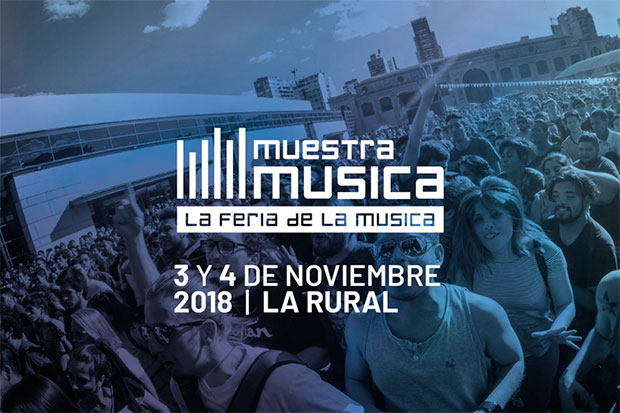 «Muestra Música» La Rural 2018
