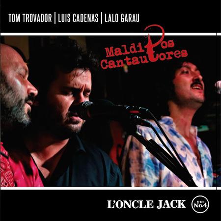 Portada del disco «Malditos Cantautores» de Tom Trovador, Luis Cadenas y Lalo Garau.