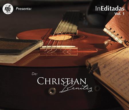 Portada del disco «InEditadas Vol. 1» de Christian Benítez.