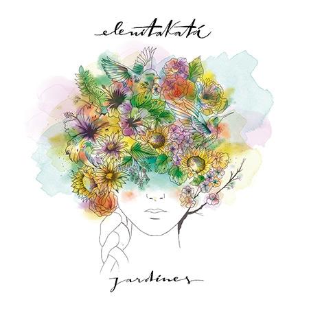Portada del disco «Jardines» de Elenitakatá.