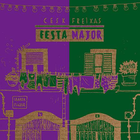 Portada del disco «Festa Major» de Cesk Freixas.