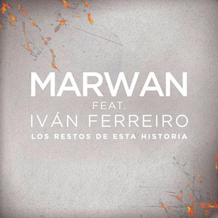 Portada del single «Los restos de esta historia» de Marwan e Iván Ferreiro.