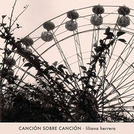 Portada del disco «Canción sobre canción» de Liliana Herrero.