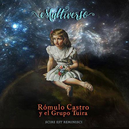 Portada del disco «Multiverso» de Rómulo Castro y el Grupo Tuira.