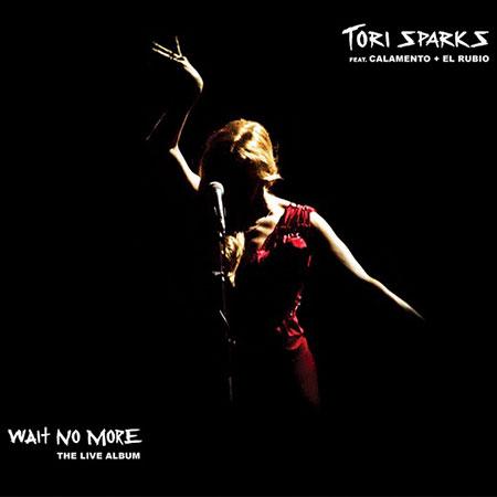 Portada del disco «Wait No More» de Tori Sparks.