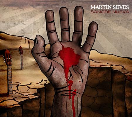 Portada del disco «Sangre nueva» de Martín Seves.