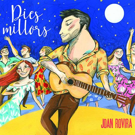 Portada del disco «Dies millors» de Joan Rovira.