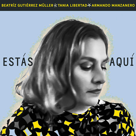 Portada del single «Estás aquí» de Beatriz Gutiérrez Müller.