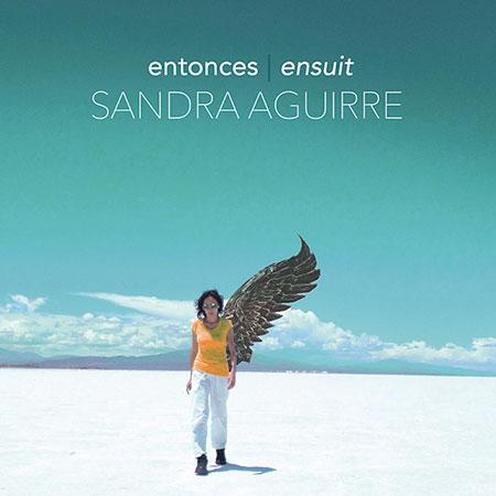 Portada del disco «Entonces, Ensuit» de Sandra Aguirre.