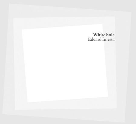 Portada del disco «White Hole» de Eduard Iniesta.
