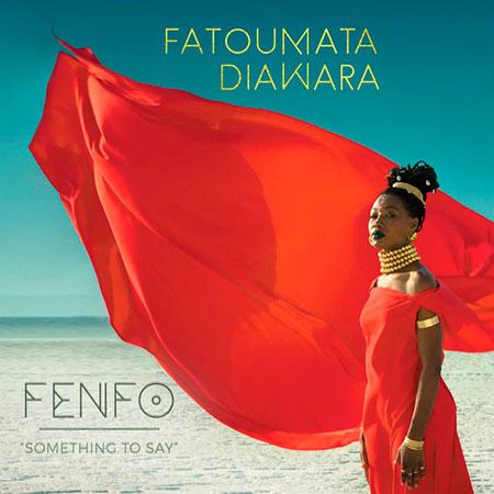 Portada del disco «Fenfo» de Fatoumata Diawara.