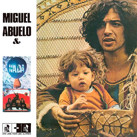 Portada del disco «Miguel Abuelo & Nada» de Miguel Abuelo.