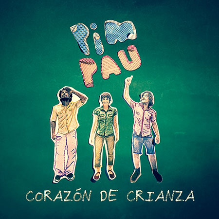 Portada del disco «Corazón de Crianza» de Pim Pau.