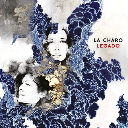 Portada del disco «Legado» de Charo Bogarín.