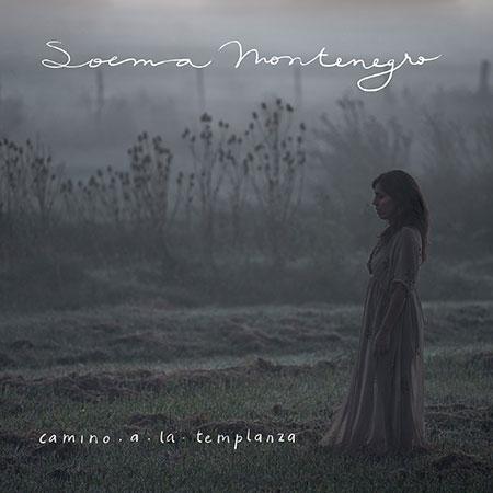 Portada del disco «Camino a la templanza» de Soema Montenegro.