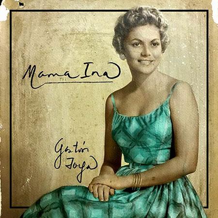 Portada del disco «Mama Ina» de Gastón Joya.