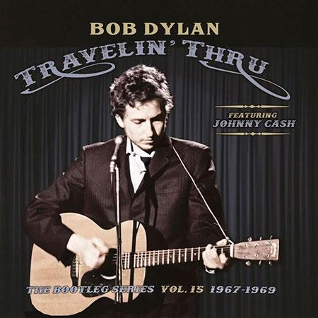 Portada del disco «Travelin' Thru: The Bootleg Series Vol. 15 1967-1969» de Bob Dylan (featuring Johnny Cash).