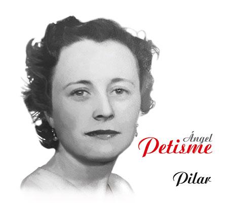 Portada del disco «Pilar» de Ángel Petisme.