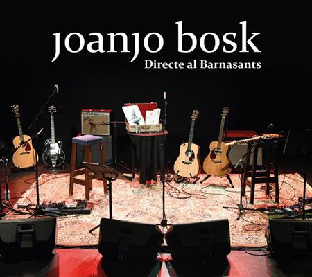 Portada del disco «Directe al BarnaSants» de Joanjo Bosk.