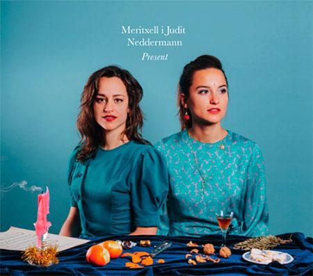 Portada del disco «Present» de Meritxell y Judit Neddermann.