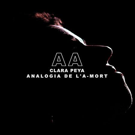 Portada del disco «A A (Analogia de l'A-mort)» de Clara Peya.