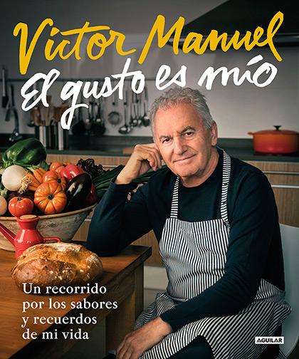 Portada del libro «El gusto es mío» de Víctor Manuel.