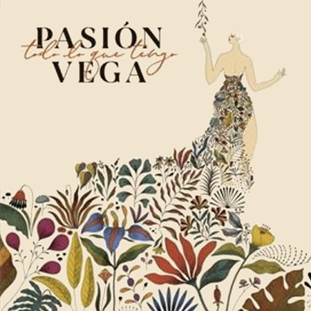 Portada del disco «Todo lo que tengo» de Pasión Vega.