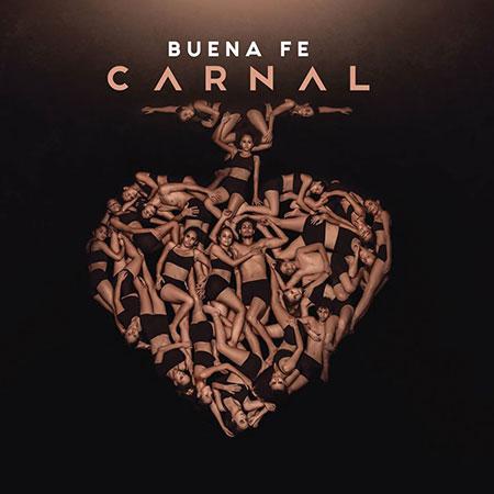 Portada del disco «Carnal» de Buena Fe.