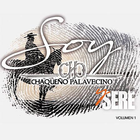 Portada del disco «Soy y seré» de Chaqueño Palavecino.