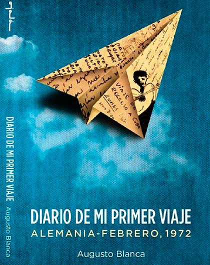 Portada del libro «Diario de mi primer viaje» de Augusto Blanca.