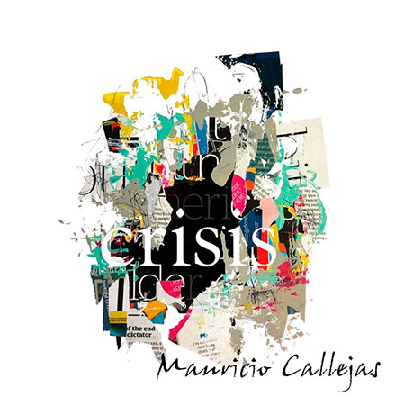 Portada del disco «Crisis» de Mauricio Callejas.