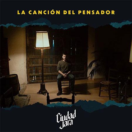 Portada del single «La canción del pensador» de Ciudad Jara.