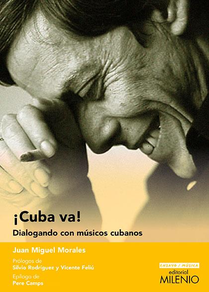Portada del libro «Cuba va! Dialogando con músicos cubanos» de Juan Miguel Morales.