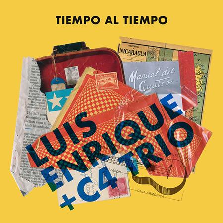 Tiempo al tiempo [Luis Enrique & C4 Trío]