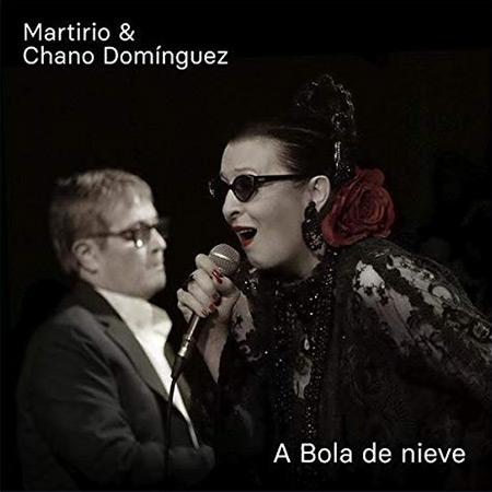 A Bola de Nieve [Martirio & Chano Domínguez]