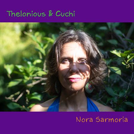 Portada del disco «Thelonious & Cuchi» de Nora Sarmoria.