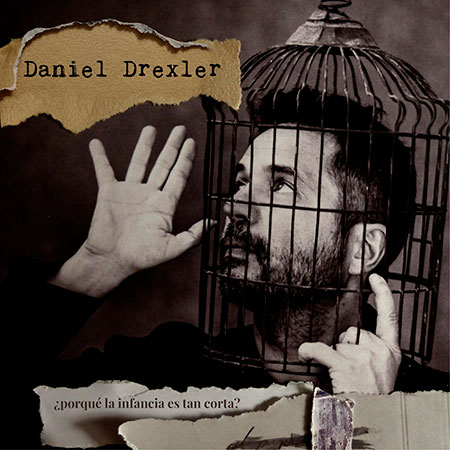 Portada del disco «¿Por qué la infancia es tan corta?» de Daniel Drexler.