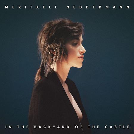 Portada del disco «In The Backyard Of The Castle» de Meritxell Neddermann.