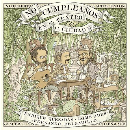 Portada del disco «No cumpleaños» de Enrique Quezadas, Jaime Ades y Fernando Delgadillo.