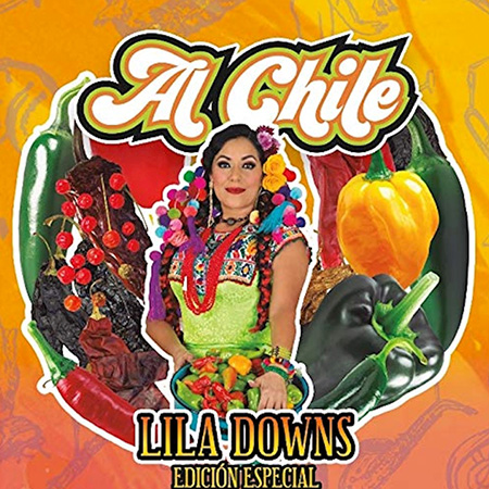 Portada del disco «Al Chile. Edición especial» de Lila Downs.