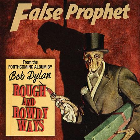 Portada del single «False Prophet» de Bob Dylan.