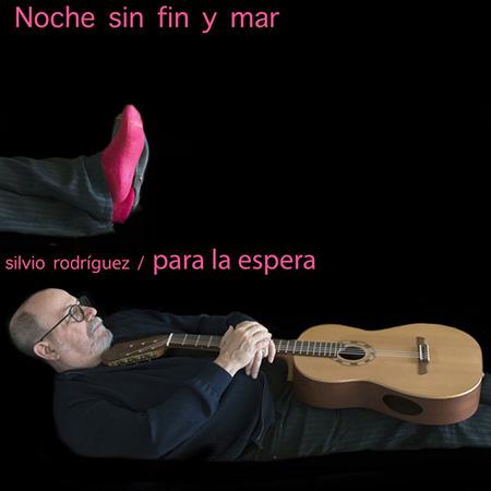 Portada del single «Noche sin fin y mar» de Silvio Rodríguez.
