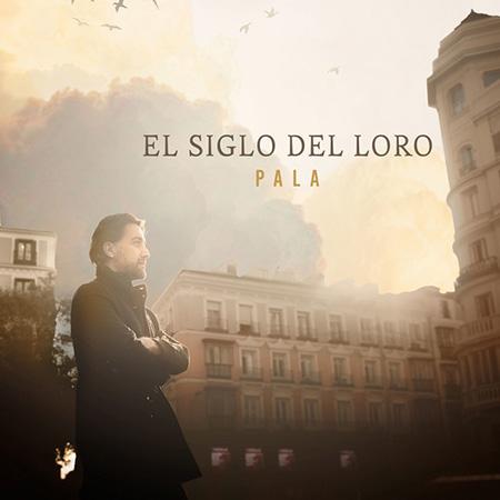 Portada del disco «El siglo del loro» de Carlos Palacio «Pala».