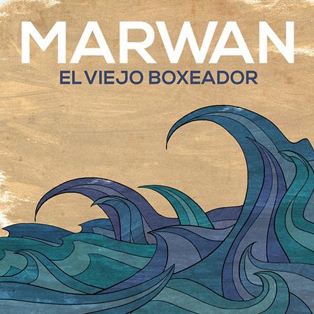 Portada del single «El viejo boxeador» de Marwan.