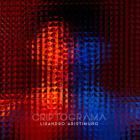 Portada del disco «Criptograma» de Lisandro Aristimuño.