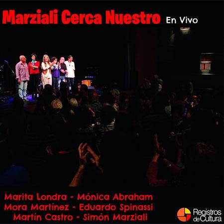 Portada del disco «Marziali Cerca Nuestro» de Marita Londra, Mónica Abraham, Simón Marziali, Eduardo Spinassi, Mora Martínez y Martín Castro.