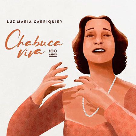 Portada del disco «Chabuca viva» de Luz María Carriquiry.