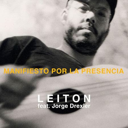 Portada del single «Manifiesto por la presencia» de Leiton y Jorge Drexler.